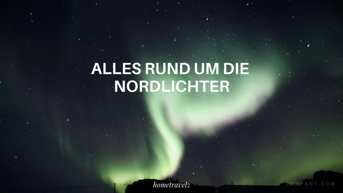 Nordlichter – Northern Lights