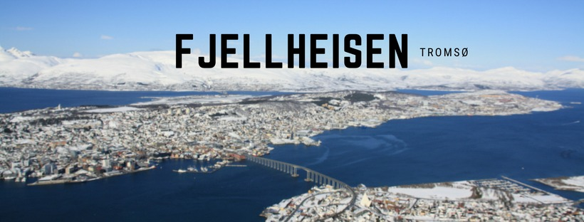 Fjellheisen – Tromsø