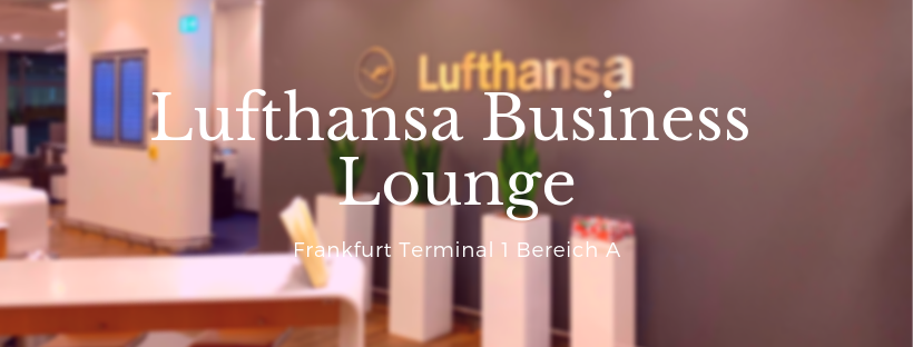 Lufthansa Business Lounge in Frankfurt T1 – Bereich A