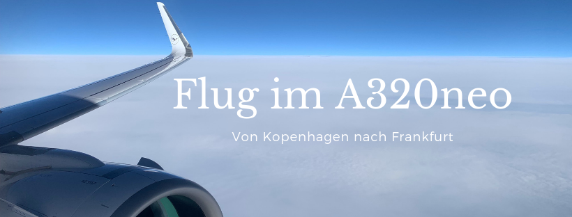 Im A320neo in der Lufthansa Business Class