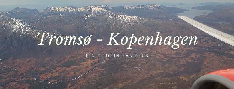 Flug SAS Plus von Tromsø nach Kopenhagen