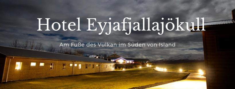 Hotel Eyjafjallajökull - Am Fuße des Vulkan im Süden von Island