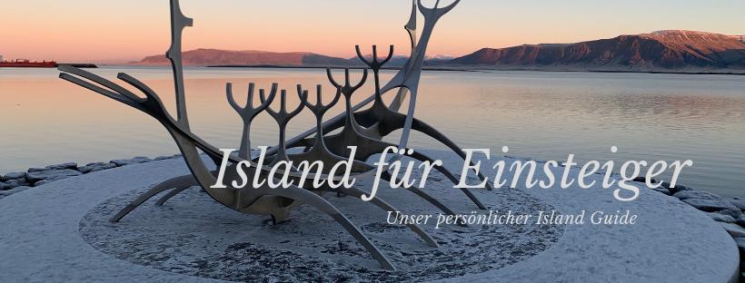 Unser persönlicher Island Guide – Island für Einsteiger