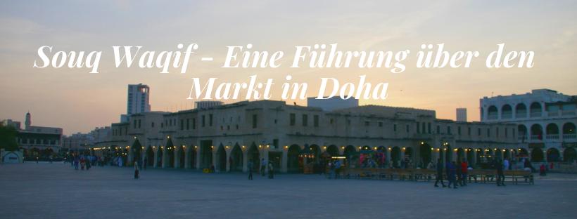 Souq Waqif – Eine Führung über den Markt in Doha