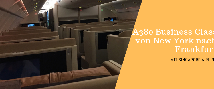 A380 Buisnes Class Singapore Airlines