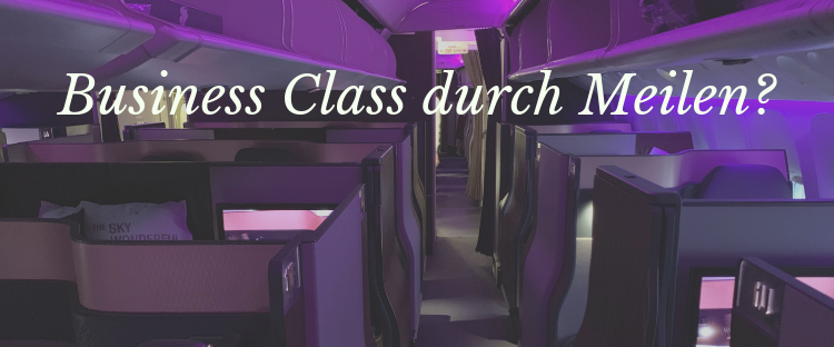 Business Class durch Meilen