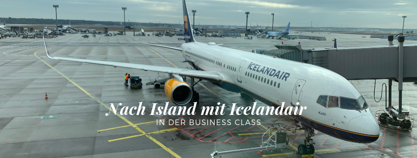 Nach Island mit Icelandair – In der Business Class