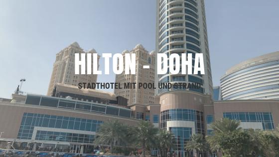 Hilton Doha – Stadthotel mit Pool und Strand