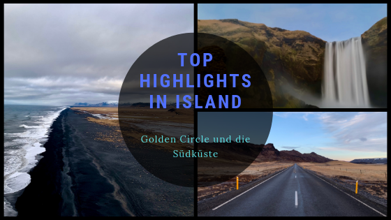 TOP Highlights in Island -Golden Circle und Südküste-