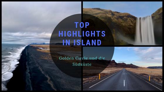 TOP Highlights in Island -Golden Circle und Südküste-