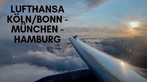 Lufthansa Köln/Bonn – München – Hamburg in der Economy Class