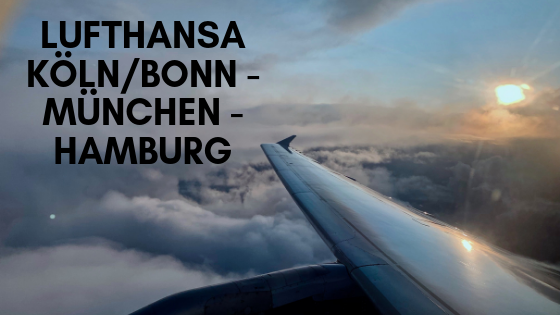 Lufthansa Köln/Bonn - München - Hamburg