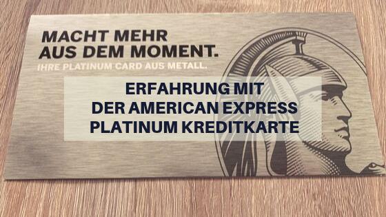 Erfahrung mit der American Express Platinum Kreditkarte