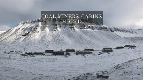 Coal Miners´Cabins Hotel