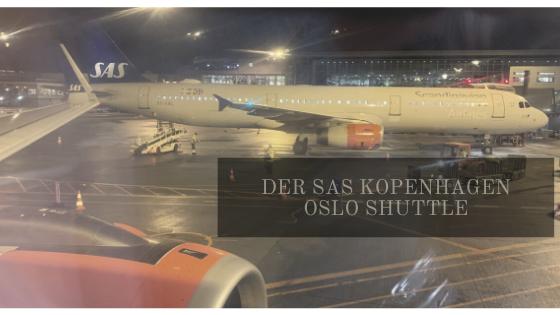 Der SAS Kopenhagen Oslo Shuttle