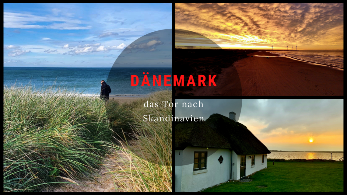 Dänemark das Tor nach Skandinavien