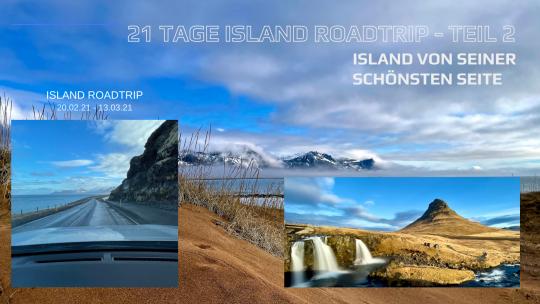 21 Tage Island Roadtrip – Island von seiner schönsten Seite
